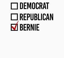 I choose Bernie Unisex T-Shirt