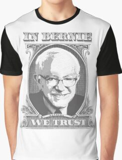 In Bernie We Trust Graphic T-Shirt