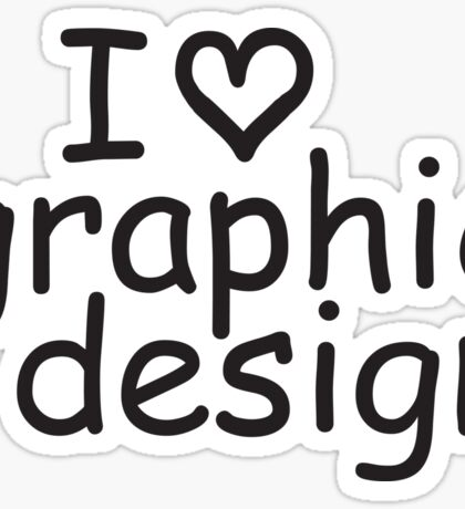I love graphic design in comic sans Sticker