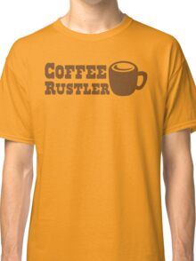 Coffee Rustler with cute mug coffee bean Classic T-Shirt