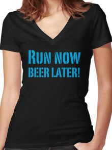 Run Now BEER LATER Women's Fitted V-Neck T-Shirt