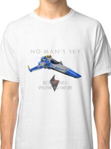 "No Man's Sky ""I have a Spaceship and Shut Up"" 2 Alt Classic T-Shirt"