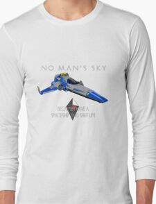 """No Man's Sky """"I have a Spaceship and Shut Up"""" 2 Alt Long Sleeve T-Shirt"""