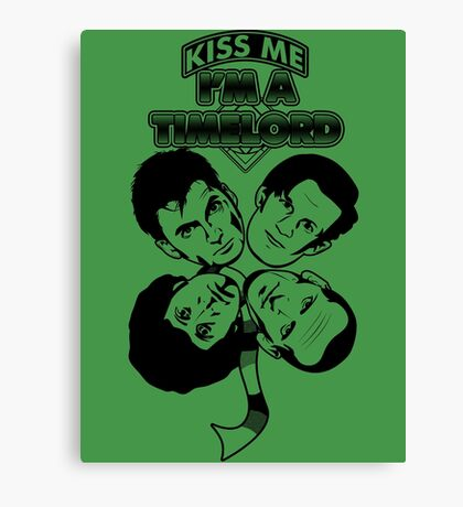 Kiss Me, I'm a Timelord Canvas Print