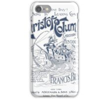 Christofo Columbo (Chirstopher Columbus) iPhone Case/Skin