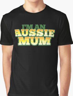 I'm an AUSSIE MUM! Graphic T-Shirt