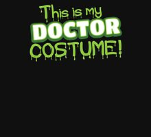 This is my Doctor Costume (Halloween) Unisex T-Shirt