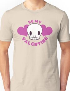 Be my VALENTINE with a skull Unisex T-Shirt