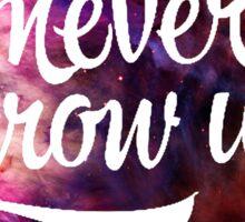 Never Grow Up Nebula  Circle  Sticker