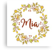 Mia lovely name and floral bouquet wreath Canvas Print