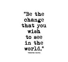 Mahatma Gandhi Quote 1 Photographic Print
