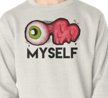 EYE LOVE MYSELF Pullover