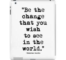 Mahatma Gandhi Quote 1 iPad Case/Skin