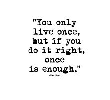 Mae West Quote 1 Photographic Print