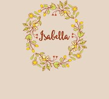 Isabella lovely name and floral bouquet wreath Womens Fitted T-Shirt
