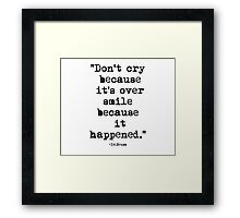 Dr.Seuss Quote 1 Framed Print