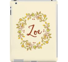 Zoe lovely name and floral bouquet wreath iPad Case/Skin
