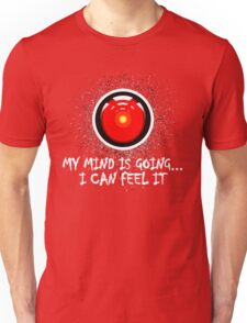 The End of the HAL9000 Unisex T-Shirt