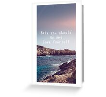 Love yourself Greeting Card