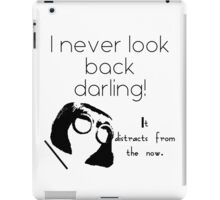 I Never Look Back Darling iPad Case/Skin