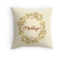 Madelyn lovely name and floral bouquet wreath Throw Pillow