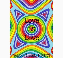 Support LGBT Rights because Love is Love Unisex T-Shirt