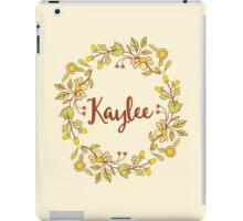 Kaylee lovely name and floral bouquet wreath iPad Case/Skin