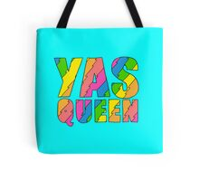 YAS QUEEN - Broad City Style Tote Bag