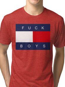 F*CK BOYS Tri-blend T-Shirt