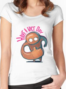 Have a nice day Women's Fitted Scoop T-Shirt
