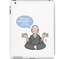 ZENsei: Relax, NOTHING is under control iPad Case/Skin