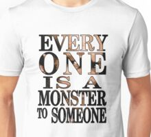 Black Sails - Everyone is a Monster to Someone Unisex T-Shirt