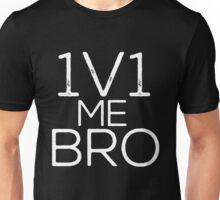 1v1 me - white Unisex T-Shirt