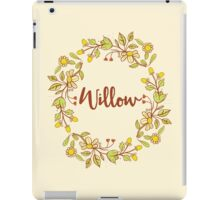 Willow lovely name and floral bouquet wreath iPad Case/Skin