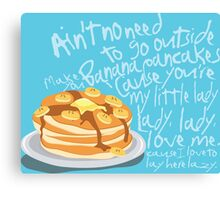 Banana Pancakes Canvas Print