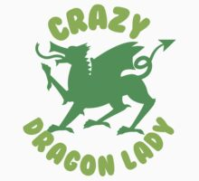 Crazy Dragon Lady Kids Tee