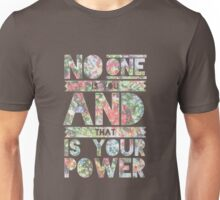 No One Is You Unisex T-Shirt