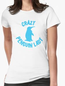 Crazy Penguin Lady (new circle) Womens Fitted T-Shirt