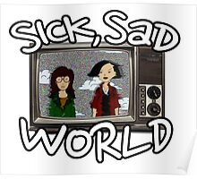 Daria - Sick, Sad World Poster