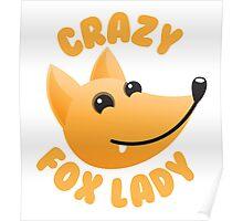 Crazy fox lady (circle) Poster