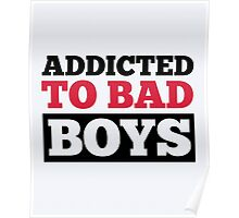 Bad Boys Funny Quote Poster