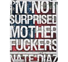 Nate Diaz UFC - Not Surprised USA Flag iPad Case/Skin