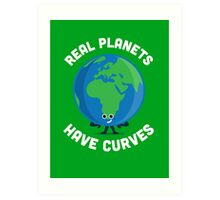 Character Building - Real Planets Have Curves Art Print