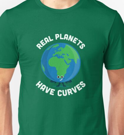 Character Building - Real Planets Have Curves Unisex T-Shirt