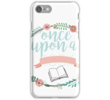 Once upon a book iPhone Case/Skin