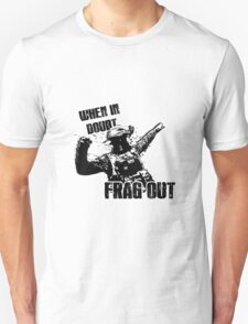 """When in Doubt, Frag Out!"" T-Shirt"