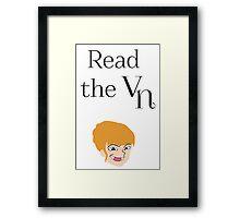 Read the visual novel (vn) Framed Print