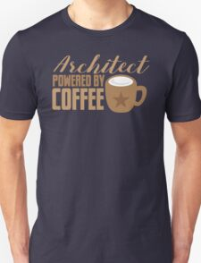 Architect powered by coffee Unisex T-Shirt