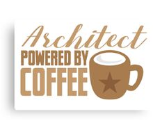 Architect powered by coffee Canvas Print