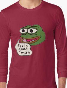Feels Good Man Long Sleeve T-Shirt